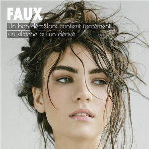 FAUX Un bon démêlant contient forcément un silicone ou un dérivé